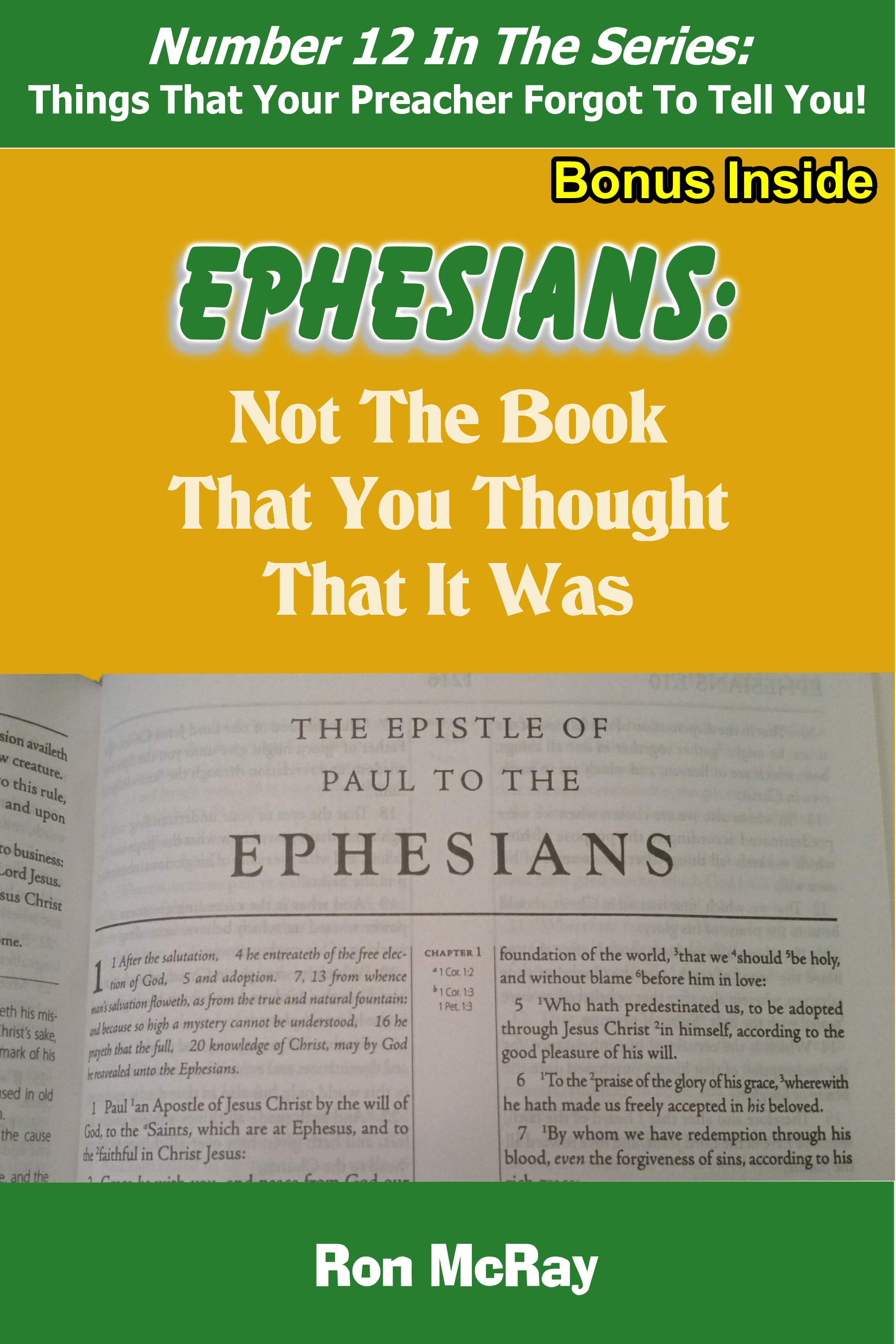Ephesians: Not The Book That You Thought That It Was