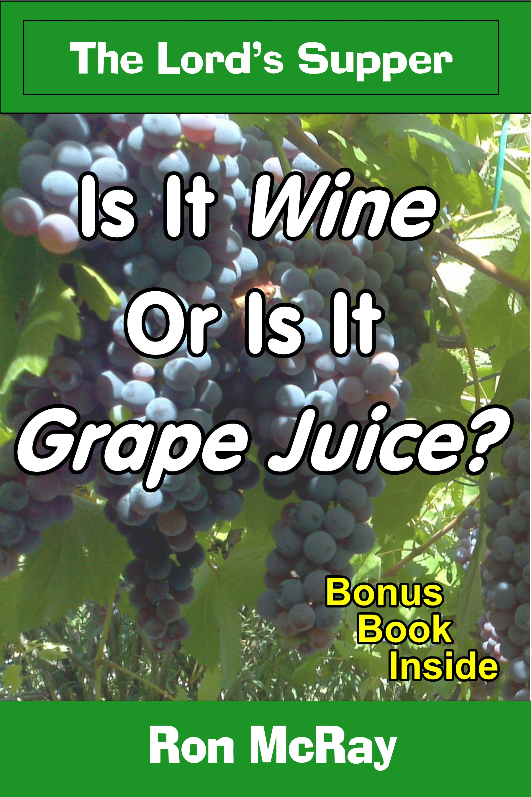 Is It Wine Or Is It Grape Juice