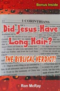 Did Jesus Have Long Hair?|Ron McRay